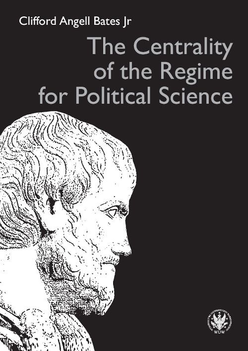 "Prof. Clifford Angell Bates Jr on the book ""Centrality of the Regime for Political Science"""